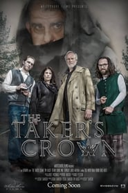 The Taker's Crown (2017) Full Movie Watch Online