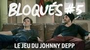 Bloqués saison 1 episode 5
