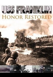 USS Franklin: Honor Restored (2011)