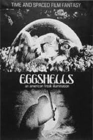 Eggshells Film in Streaming Completo in Italiano