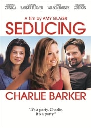 Affiche de Film Seducing Charlie Barker