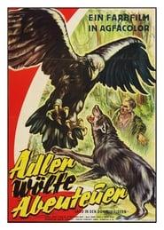 Adler, Wölfe, Abenteuer