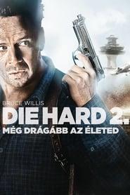 Die Hard 2. - Még drágább az életed