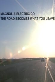 The Road Becomes What You Leave