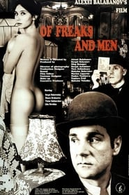 Of Freaks and Men Watch and Download Free Movie in HD Streaming