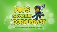 Pups Save the Corn Roast