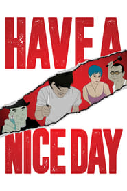 Ver HAVE A NICE DAY Online HD Español (2017)