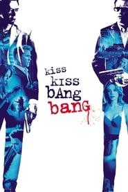 Kiss Kiss Bang Bang Full Movie