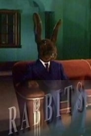 Rabbits Full Movie