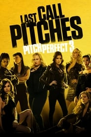 Watch Pitch Perfect 3 (2017)
