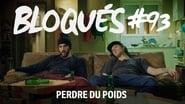 Bloqués saison 1 episode 93