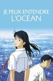 Watch Je peux entendre l'océan Online Movie