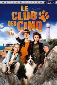 Le club des cinq – Le film