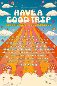 Image Have a Good Trip: Adventures in Psychedelics