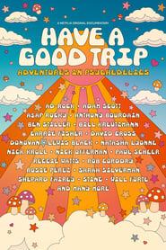Psychedelische Abenteuer - Have a Good Trip (2020)