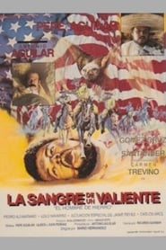 La sangre de un valiente Watch and Download  HD