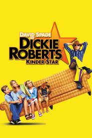 Dickie Roberts - Kinderstar Full Movie