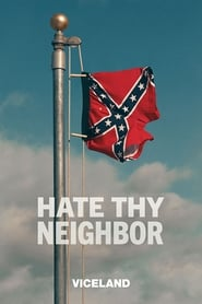 Hate Thy Neighbor streaming vf poster