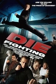 Affiche de Film Die Fighting