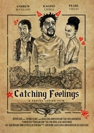 Catching Feelings (2018) Watch Online Free