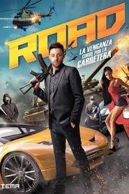 Road La Venganza Corre por la Carretera Película Completa HD 1080p [MEGA] [LATINO] 2017