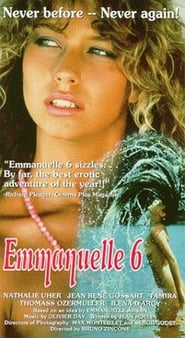 Emmanuelle 6 Watch and get Download Emmanuelle 6 in HD Streaming