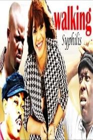 Walking Syphilis