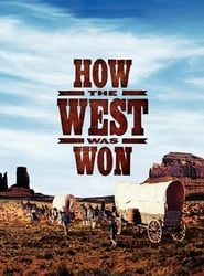 How the West Was Won Watch and get Download How the West Was Won in HD Streaming