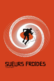 Sueurs froides Streaming complet VF
