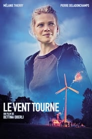 film Le Vent tourne streaming