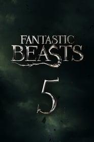 Fantastic Beasts 5 Poster