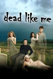 Streaming Dead Like Me poster