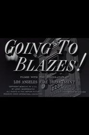 Going to Blazes!