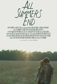 All Summers End (2018) Watch Online Free