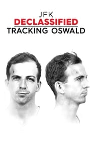 JFK Declassified: Tracking Oswald streaming vf poster