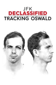 Streaming JFK Declassified: Tracking Oswald poster
