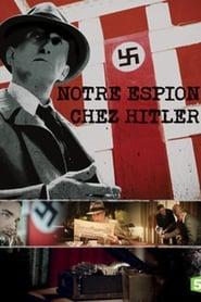 Nuestro espía en casa de Hitler