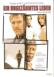 Ein ungezähmtes Leben Full Movie