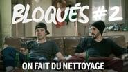Bloqués saison 1 episode 2