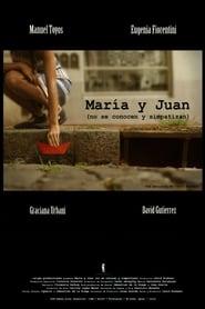 María y Juan (no se conocen y simpatizan)