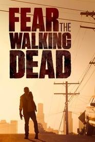 Fear The Walking Dead en streaming