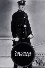 The Cradle of Courage