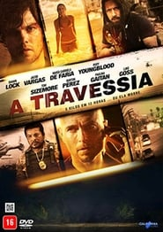 A Travessia (2017) Blu-Ray 1080p Download Torrent Dub e Leg