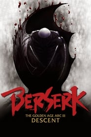 Affiche de Film Berserk: The Golden Age Arc 3 - Descent
