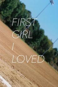 First Girl I Loved Pelicula Completa Online (2016)