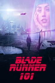 Blade Runner 101 (2018)