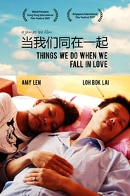 Things We Do When We Fall in Love (2007)