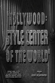 Hollywood: Style Center of the World