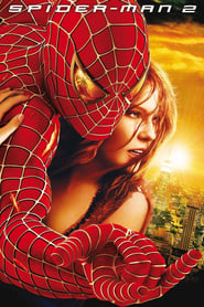 Film Spider-Man 2 2004 en Streaming VF