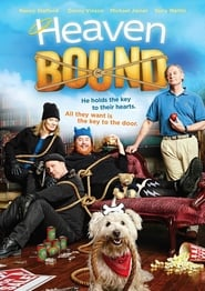 Watch Heaven Bound (2017)